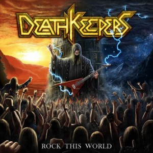 DeathKeepers_RockThisWorld