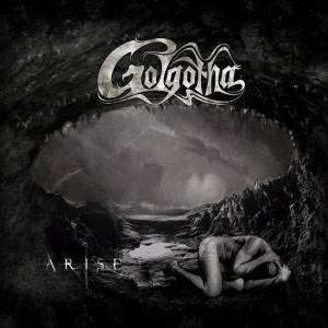 Golgotha-Arise